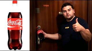 Comment ouvrir une porte fermée avec une bouteille de COCA