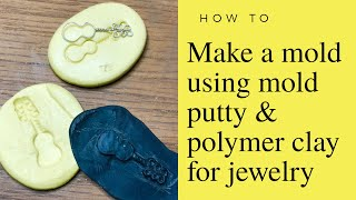 How to make a mold with 2 part putty and polymer clay