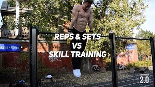 REPS & SETS VS SKILLS OR BOTH?! || EXAMPLE WORKOUT