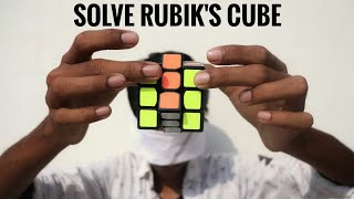 Solve RUBIK'S CUBE blindfoldedly in few Seconds With Simple Trick [HINDI]
