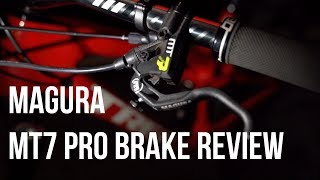 Magura MT7 Pro Brake Review