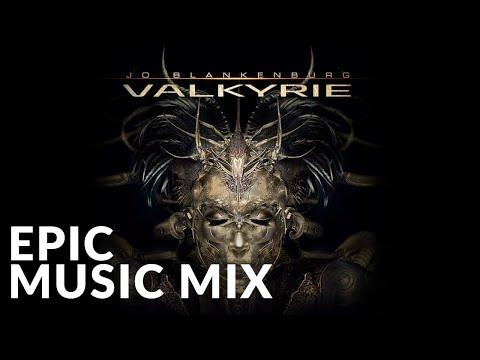 Best Epic Album 2016 | Valkyrie - Jo Blankenburg | Epic Music VN