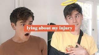 Lying About My Injury