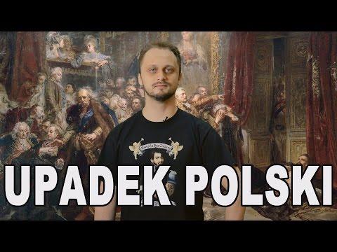 Upadek Polski. Historia Bez Cenzury
