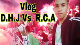 Vlog  D.H.J  Vs R.C.A // Cap Soleil // Dos Kallas .