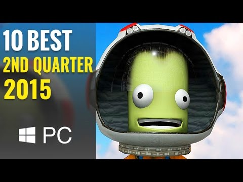10 Best NEW PC Games of 2015 (2ND QUARTER)