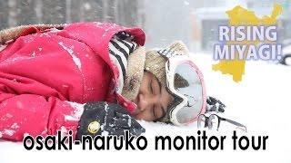 Rising Miyagi – Osaki-Naruko Monitor Tour