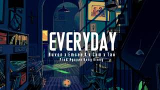 EVERYDAY - Nuvon x Emcee K x Cam x Táo [Official Audio]