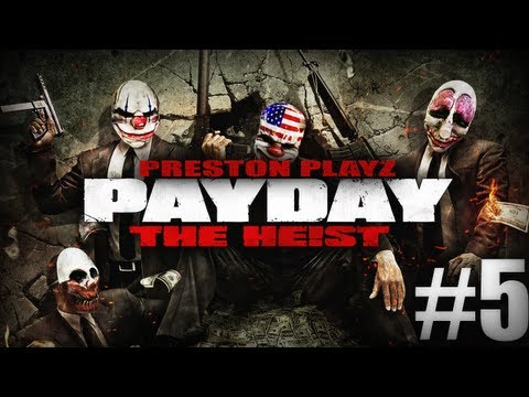 DRUG MONEY! – Part 2 – Payday: #5 – w/Kenny