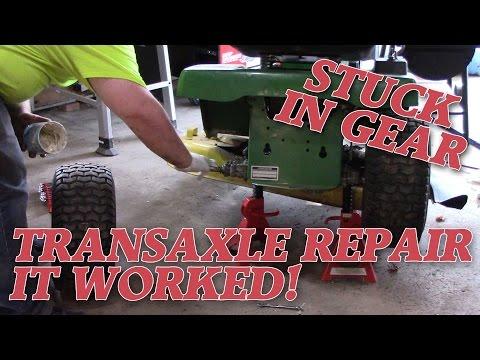FIXED! PEERLESS TRANSAXLE REPAIR   STUCK IN GEAR   JOHN DEERE STX38