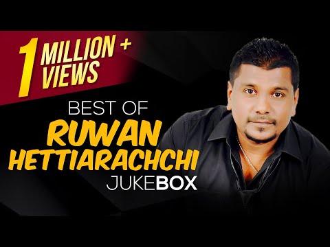 Best of Ruwan Hettiarachchi || Jukebox || Ruwan Hettiarachchi Songs