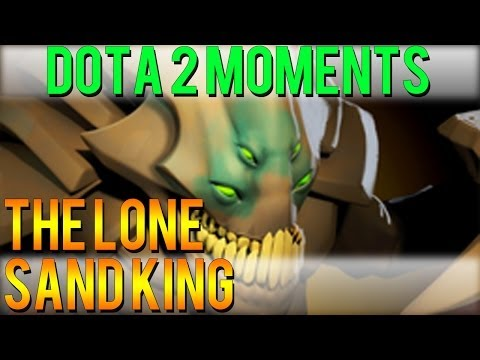 Dota 2 Moments - The Lone Sand King