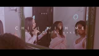 Melatwins Chill With Me Ft Lauryn B Official Music Audio Prod Haks