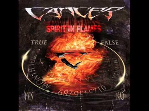 Cancer - Spirit In Flames