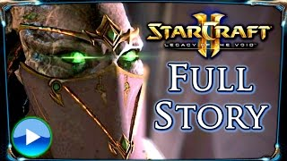 Starcraft 2 ► Legacy of the Void Full Storyline - All Cinematics, Cutscenes & Edited Gameplay