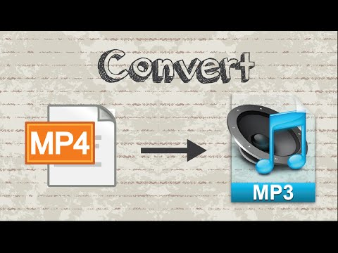 How to convert MP4 video to MP3 audio file