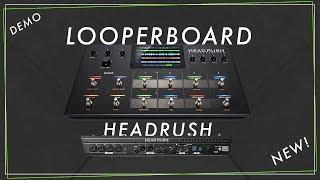 Maybe The Best Looperboard Ever?!   Headrush LOOPERBOARD
