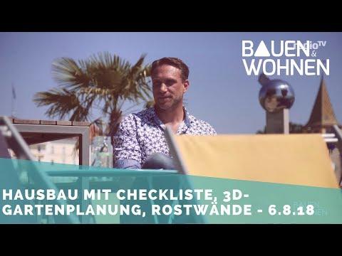 Modernes Wohnen, Garten planen, Einbruchschutz, Hausbau mit Checkliste - Sendung am 6.8.2018