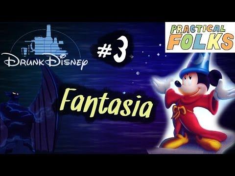 Drunk Disney #3: Fantasia