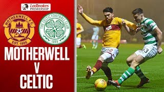 Motherwell 1-1 Celtic | Champions Held in Fir Park Fog | Ladbrokes Premiership