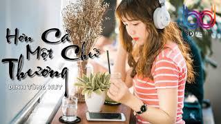 Hơn Cả Một Chữ Thương Remix - Đinh Tùng Huy [Audio  REMIX]