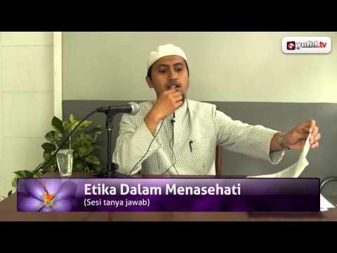 Konsultasi Agama Islam: Etika Dalam Memberi Nasehat - Ustadz Abdullah Zaen