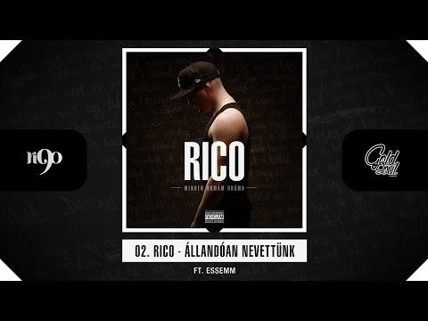Rico - Állandóan nevettünk ft. Essemm