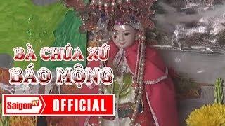 Bà chúa Xứ trở về lại Kiên Giang - SAIGONTV