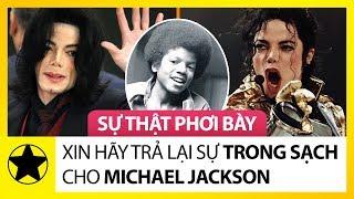Hãy Trả Lại Sự Trong Sạch Cho Michael Jackson