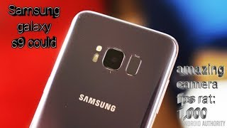 The Samsung Galaxy S9 could feature a 1,000 fps camera- hindi