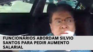 Funcionários abordam Silvio Santos para pedir aumento salarial