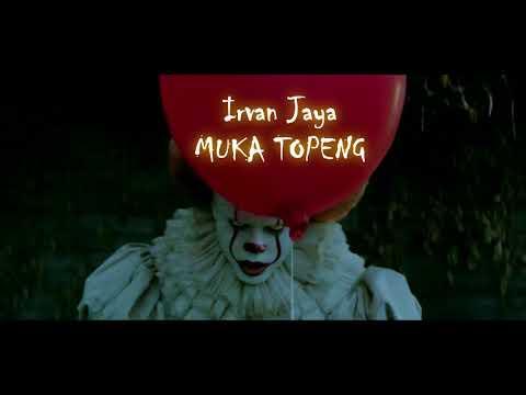 IrvanJaya-Muka Topeng(official audio)