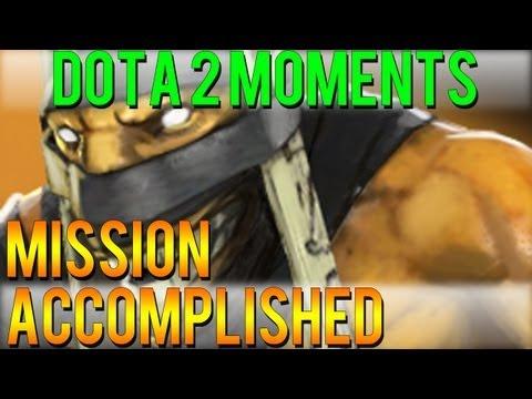 Dota 2 Moments - Mission Accomplished