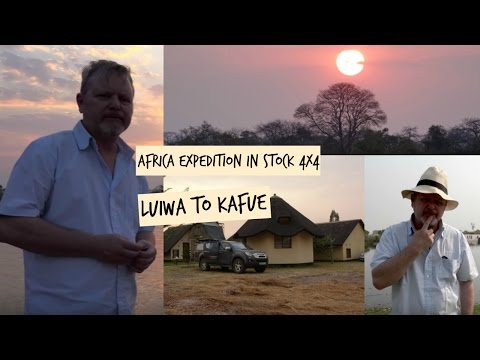 Africa Expedition in a Stock 4x4. Can it be done? 6/16. Luiwa to Kafue