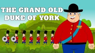 The Grand Old Duke of York | Popular Nursery Rhymes