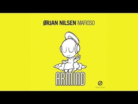 Orjan Nilsen - Mafioso (Mark Sixma Remix)