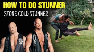 Stunner - How To Do Stone Cold Stunner | stunner In Hindi