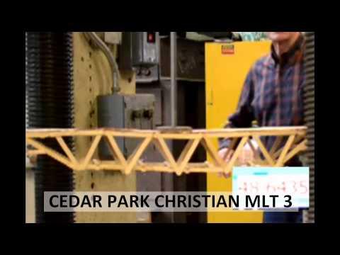 2013 Popsicle Stick Bridge Competition - Breaking the Bridges: Cedar Park Christian School MLT 3
