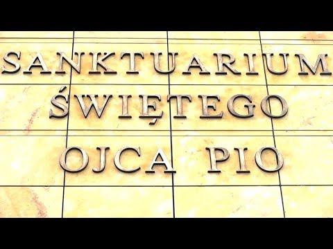 Ojcze Pio Prowadź Nas! Sanktuarium św. O. Pio W Warszawie