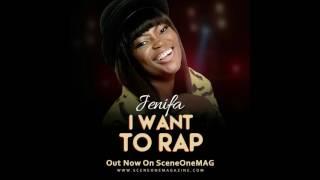 "JENIFA Release "" I Want to RAP"" Song"