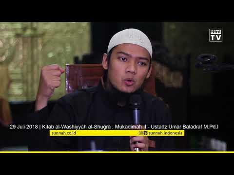 Kitab Al-Washiyyah Al-Shugra : Mukadimah II - Ustadz Umar Baladraf M.Pd.I