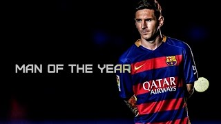 Lionel Messi ● Man Of The Year ● 2016 |HD|