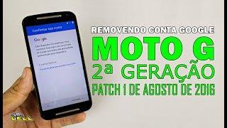 Resetar remover conta Google do Moto G 2ª Geração