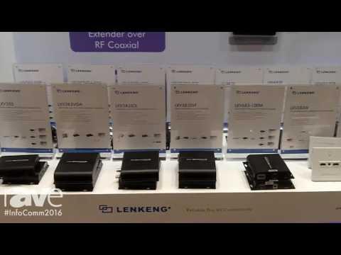 InfoComm 2016: Lenkeng Displays Transmission Product Line