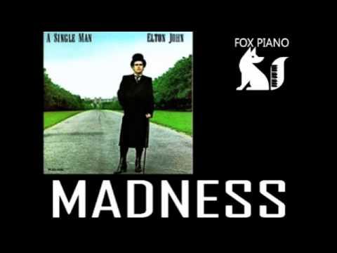 Elton John - Madness