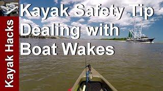 Kayak Fishing in Rough Water - Kayak Safety Tip for Boat Wake