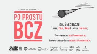 BCZ feat. Zeus, Hary - Słuchaczu (prod. Joteste)