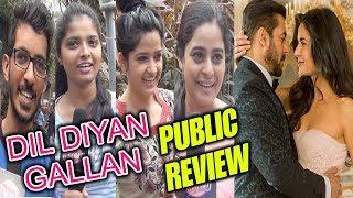 Dil Diyan Gallan Song 2nd Day Public Review Reaction Tiger Zinda Hai Salman Khan Katrina
