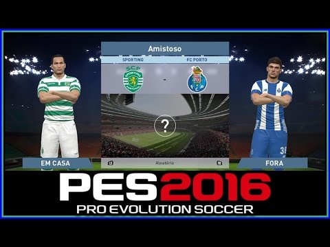 PES 2016 - Sporting Club VS FC Porto - GAMEPLAY- 1080p