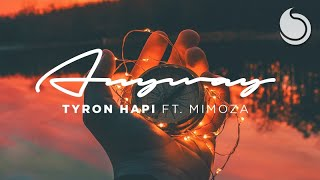 download lagu Tyron Hapi Ft. Mimoza - Anyway gratis